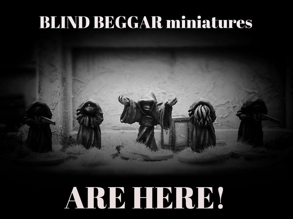 Blind Beggar Miniatures Kick Starter Photo-original