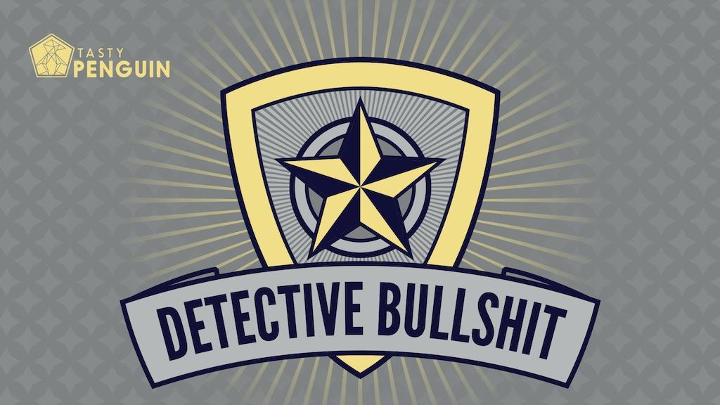 Detective Bulls*#$!