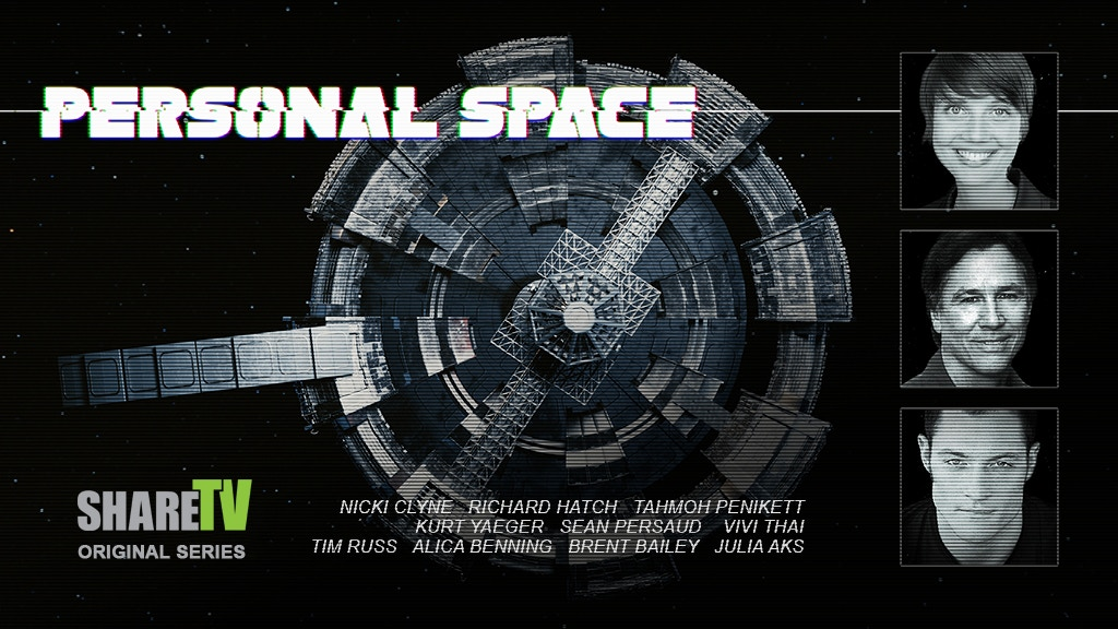 "Kickstart the ""Personal Space"" web series: Featuring alumni from Battlestar Galactica and Star Trek: Voyager"