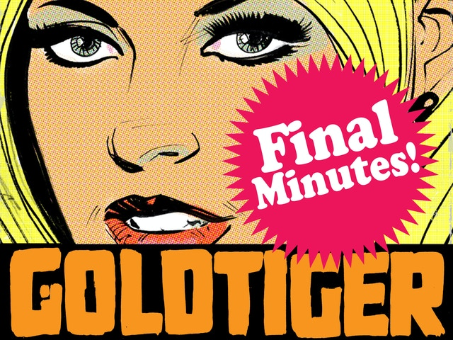 GOLDTIGER by Guy Adams and Jimmy Broxton project video thumbnail