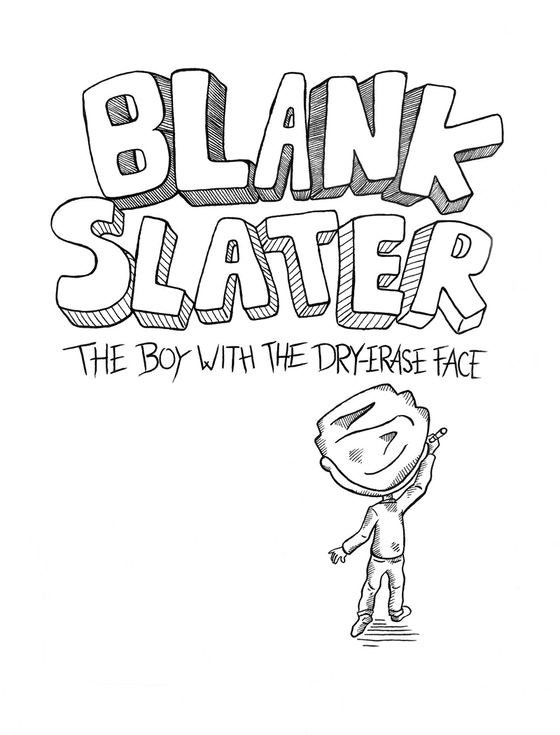 Blank Slater, The Boy With The Dry-Erase Face E-PICTURE