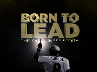 'Born To Lead: The Sal Aunese Story'